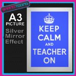 KEEP CALM TEACHER GIFT ALUMINIUM PRINTED PICTURE SPECIAL EFFECT PRINT NOT CANVAS